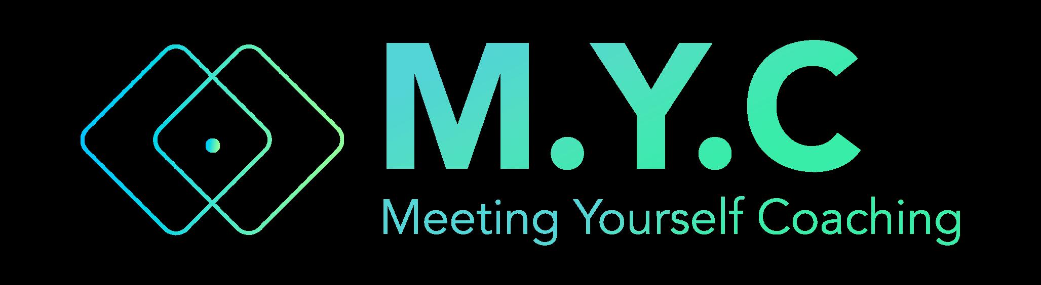 M.Y.C : Meeting Yourself Coaching
